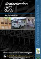 Weatherization Field Guide - Northern Edition